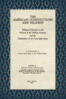 The American Constitutions and Religion [1938]: Religious References in the Charters of the Thirteen Colonies and the Constitutions of the Forty-Eight Cover Image