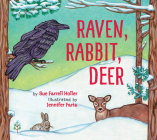 Raven, Rabbit, Deer Cover Image