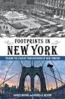 Footprints in New York: Tracing the Lives of Four Centuries of New Yorkers Cover Image