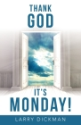 Thank God It's Monday! Cover Image