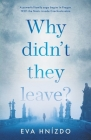 Why Didn't They Leave? Cover Image