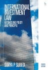 International Investment Law: Reconciling Policy and Principle Cover Image