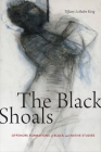 The Black Shoals: Offshore Formations of Black and Native Studies Cover Image