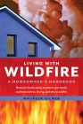 Living with Wildfire: A Homeowner's Handbook Cover Image