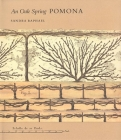 An Oak Spring Pomona: A Selection of the Rare Books on Fruit in the Oak Spring Garden Library (Oak Spring Garden Foundation Series) Cover Image