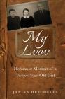 My Lvov: Holocaust Memoir of a Twelve-Year-Old Girl Cover Image