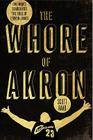 The Whore of Akron: One Man's Search for the Soul of LeBron James Cover Image