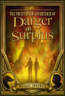 The Postutopian Adventures of Darger and Surplus Cover Image