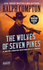 Ralph Compton The Wolves of Seven Pines (The Sundown Riders Series) Cover Image