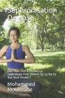 Sophronisation De Base: Êtes Vous Prêt A Utiliser La Sophrologie Pour Obtenir De La Vie Ce Que Vous Voulez ? Cover Image