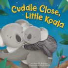 Cuddle Close, Little Koala Cover Image