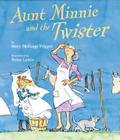 Aunt Minnie and the Twister Cover Image