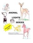 Animal Lights Series Cover Image