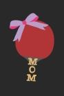 Mom: A5 Notizbuch, 120 Seiten gepunktet punktiert, Mama Mutter Tischtennis Tischtennisspieler Tischtennisverein Verein Tisc Cover Image