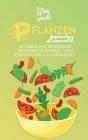 Pflanzen-Basierter Lebensstil: 50+ Einfach Zu Befolgende Vegetarische Rezepte - Vom Frühstück Bis Zum Abendessen (Plant-Based Lifestyle) [German Vers Cover Image