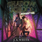 Shadow School #2: Dehaunting Cover Image