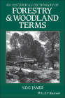 An Historical Dictionary of Forestry & Woodland Terms Cover Image