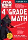 Star Wars Workbook: 4th Grade Math (Star Wars Workbooks) Cover Image
