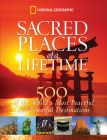 Sacred Places of a Lifetime: 500 of the World's Most Peaceful and Powerful Destinations Cover Image