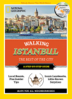 National Geographic Walking Istanbul: The Best of the City (National Geographic Walking Guide) Cover Image