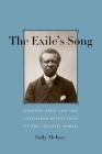 The Exile's Song: Edmond Dede and the Unfinished Revolutions of the Atlantic World Cover Image