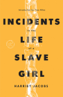Incidents in the Life of a Slave Girl (Modern Library Torchbearers) Cover Image