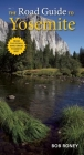 The Road Guide to Yosemite Cover Image