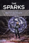 The Sparks: Book One Reviathan Series Cover Image