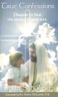 True Confessions: Prayers to Heal the Secrets in Your Soul Cover Image
