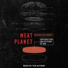 Meat Planet: Artificial Flesh and the Future of Food Cover Image