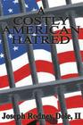 A Costly American Hatred Cover Image