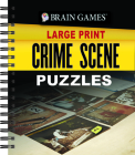 Brain Games Large Print - Crime Scene Puzzles Cover Image