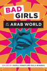 Bad Girls of the Arab World Cover Image