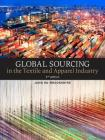 Global Sourcing in the Textile and Apparel Industry Cover Image