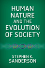 Human Nature and the Evolution of Society Cover Image