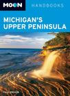 Moon Michigan's Upper Peninsula Cover Image