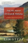 Tell Me About Orchard Hollow Cover Image