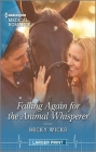 Falling Again for the Animal Whisperer Cover Image