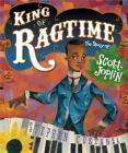 King of Ragtime: The Story of Scott Joplin Cover Image