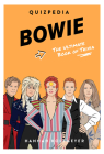 Bowie Quizpedia: The Ultimate Unofficial Book of Trivia Cover Image