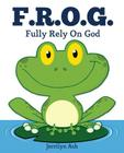F.R.O.G.: Fully Rely On God Cover Image