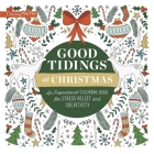 Good Tidings at Christmas: An Inspirational Coloring Book for Stress Relief and Creativity (Coloring Faith) Cover Image