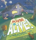 My House Is Alive!: The Weird and Wonderful Sounds Your House Makes Cover Image