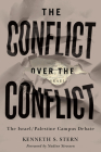 The Conflict Over the Conflict: The Israel/Palestine Campus Debate Cover Image