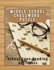 Middle School Crossword Puzzle School Zone Reading Activities: Criss Cross Word Puzzles, Brain Games Enjoy Hours Of Crossword Puzzle Fun Easy Crosswor Cover Image
