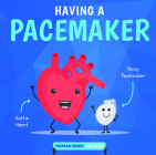 Having a Pacemaker Cover Image
