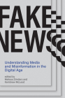 Fake News: Understanding Media and Misinformation in the Digital Age (Information Policy) Cover Image