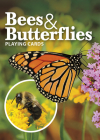 Bees & Butterflies Playing Cards (Nature's Wild Cards) Cover Image