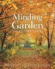 Minding The Garden: Lilactree Farm Cover Image