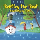 Bentley the Boat: Counting by Tens Cover Image